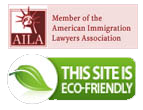 Memeber of the American Immigration Lawyers Association and This site is eco friendly