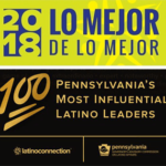 2018 Lo Mejor De Lo Mejor Award, and Pennsylvania's Most Influential Latino Leaders